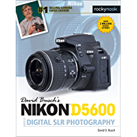 David Busch's Nikon D5600 Guide to Digital SLR Photography (The David Busch Camera Guide Series) book cover