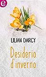 Desiderio d'inverno (eLit) (Confessioni d'inverno Vol. 3)