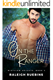 On the Ranger: Mistview Heights Book 3