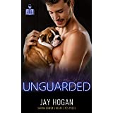 Unguarded (Vino and Veritas)
