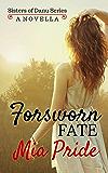 Forsworn Fate (Sisters of Danu Series)