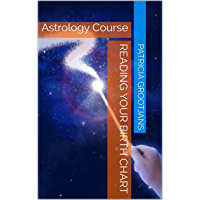 Reading Your Birth Chart: Astrology Course (English Edition)