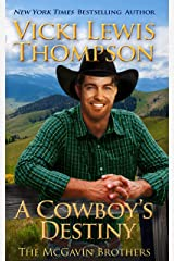 A Cowboy's Destiny (The McGavin Brothers Book 15) Kindle Edition