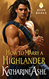How to Marry a Highlander (Falcon Club Novel Book 1)