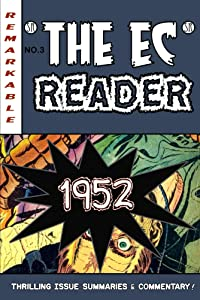 The EC Reader - 1952 - Hitting Its Stride (The Chronological EC Comics Review Book 3)