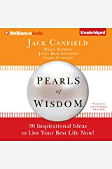 Pearls of Wisdom: 30 Inspirational Ideas to Live your Best Life Now! Audible Audiobook