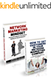 Network Marketing Boxset: How To Get Customers In Your Network Marketing Company & Network Marketing Mindset (mlm, multilevel marketing, network marketing)