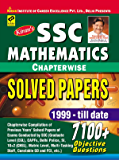 SSC Mathematics Chapterwise Solved Papers 1999 - till date 7100+ objective Questions