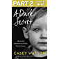 A Dark Secret: Part 2 of 3