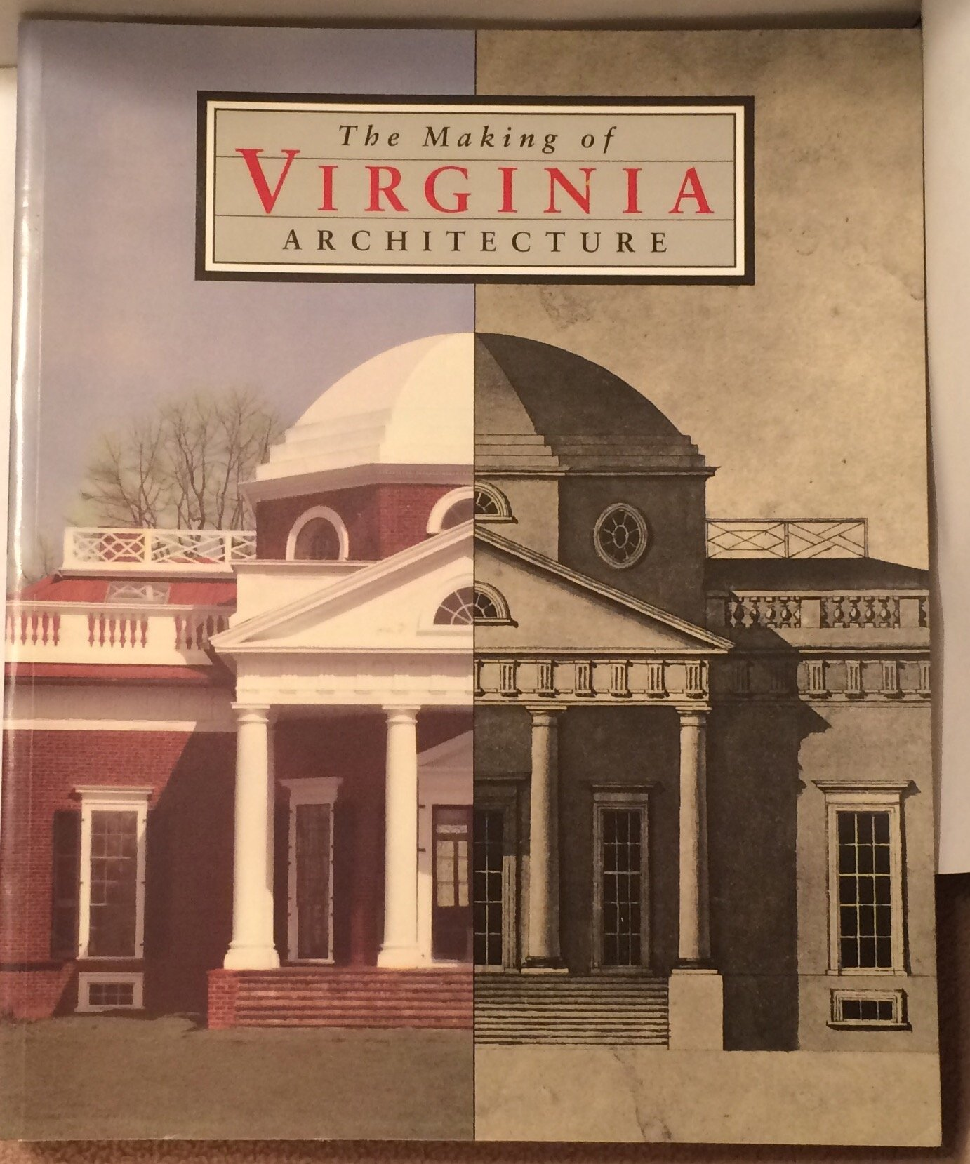 The Making Of Virginia Architecture: Charles E Brownell: 9780917046339:  Amazon: Books