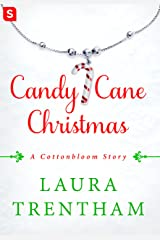 Candy Cane Christmas: A Cottonbloom Story Kindle Edition