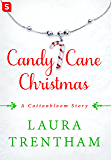 Candy Cane Christmas: A Cottonbloom Story