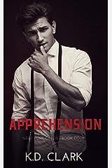 Apprehension: A Mafia Romance (New York Capos Book 4) Kindle Edition