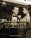 Billionaire Cowboys: 3 Contemporary Romances