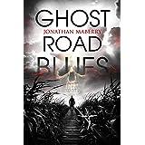 Ghost Road Blues (A Pine Deep Novel Book 1)