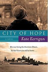 City of Hope: A Novel Kindle Edition