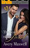 The Beat of My Heart: A Billionaire-Secret Baby-Second Chance Romance (A Broken Hearts Novel, Book 2)