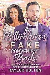 The Billionaire's Fake, Convenient Bride: BWWM, Arranged Marriage, High School Reunion, Billionaire Romance (BWWM Romance Book 1) Kindle Edition