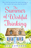 The Summer of Wishful Thinking: A heartwarming, feelgood romance book perfect for summer 2020!