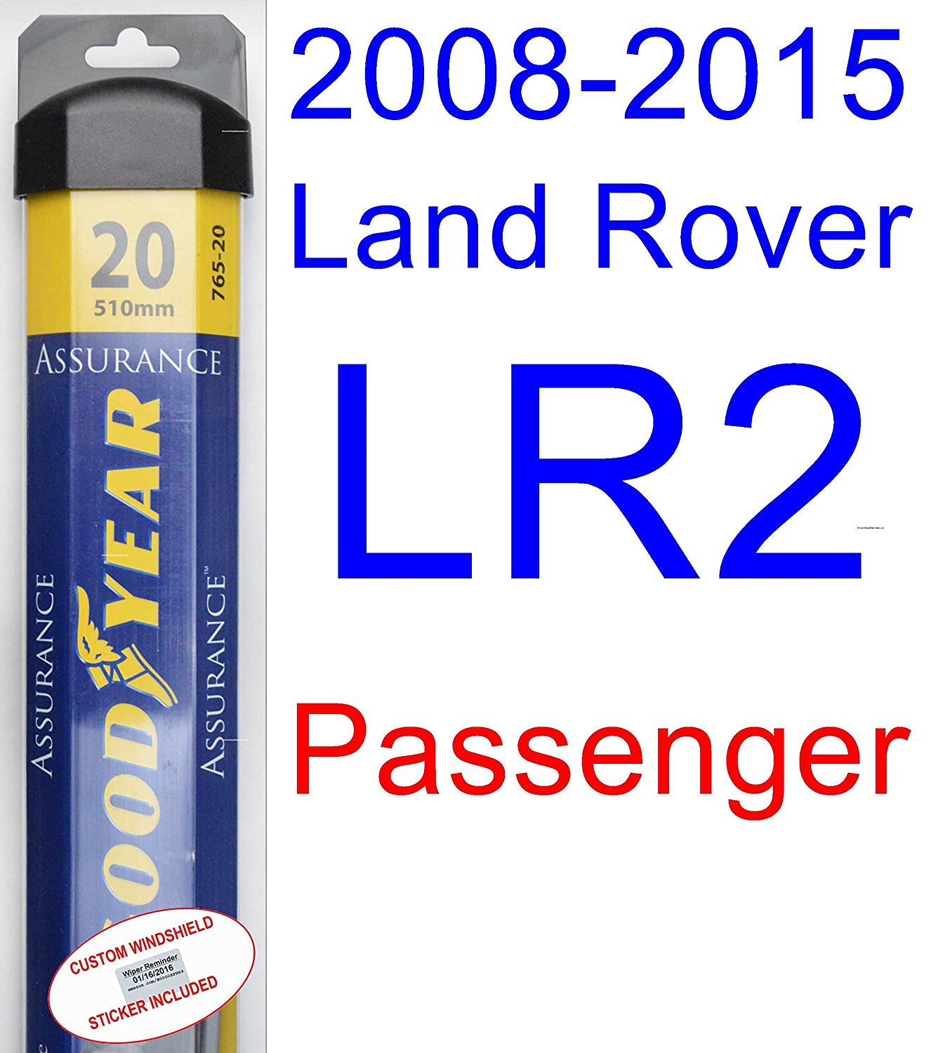 Amazon.com: 2008-2015 Land Rover LR2 Wiper Blade (Passenger) (Goodyear  Wiper Blades-Assurance) (2009,2010,2011,2012,2013,2014): Automotive