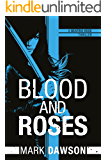 Blood and Roses (A Beatrix Rose Thriller Book 3)