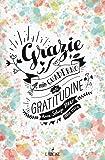 Grazie! Il mio quaderno di gratitudine