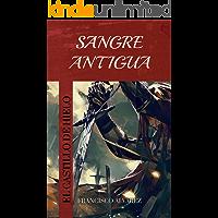 Sangre Antigua (El Castillo de Hielo nº 1)