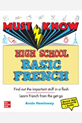 Must Know High School Basic French Kindle Edition