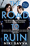 The Road to Ruin: the bestselling prequel to Plots and Prayers