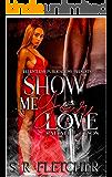 Raiyah & Tyson: Show Me Your Love