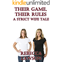 Their Game, Their Rules: A Strict Wife Tale