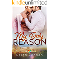 My Only Reason (A Love is Love Book Book 1) book cover