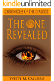 The One Revealed (Chronicles of the Diasodz Book 4) (English Edition)