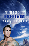 Freedom (Delroi Prophecy Book 1) (English Edition)