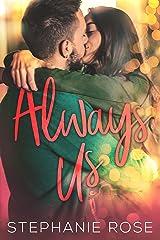 Always Us: A Second Chances Novella Kindle Edition