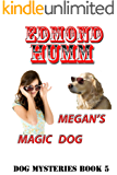 Megan's Magic Dog: Dog Mysteries book 5