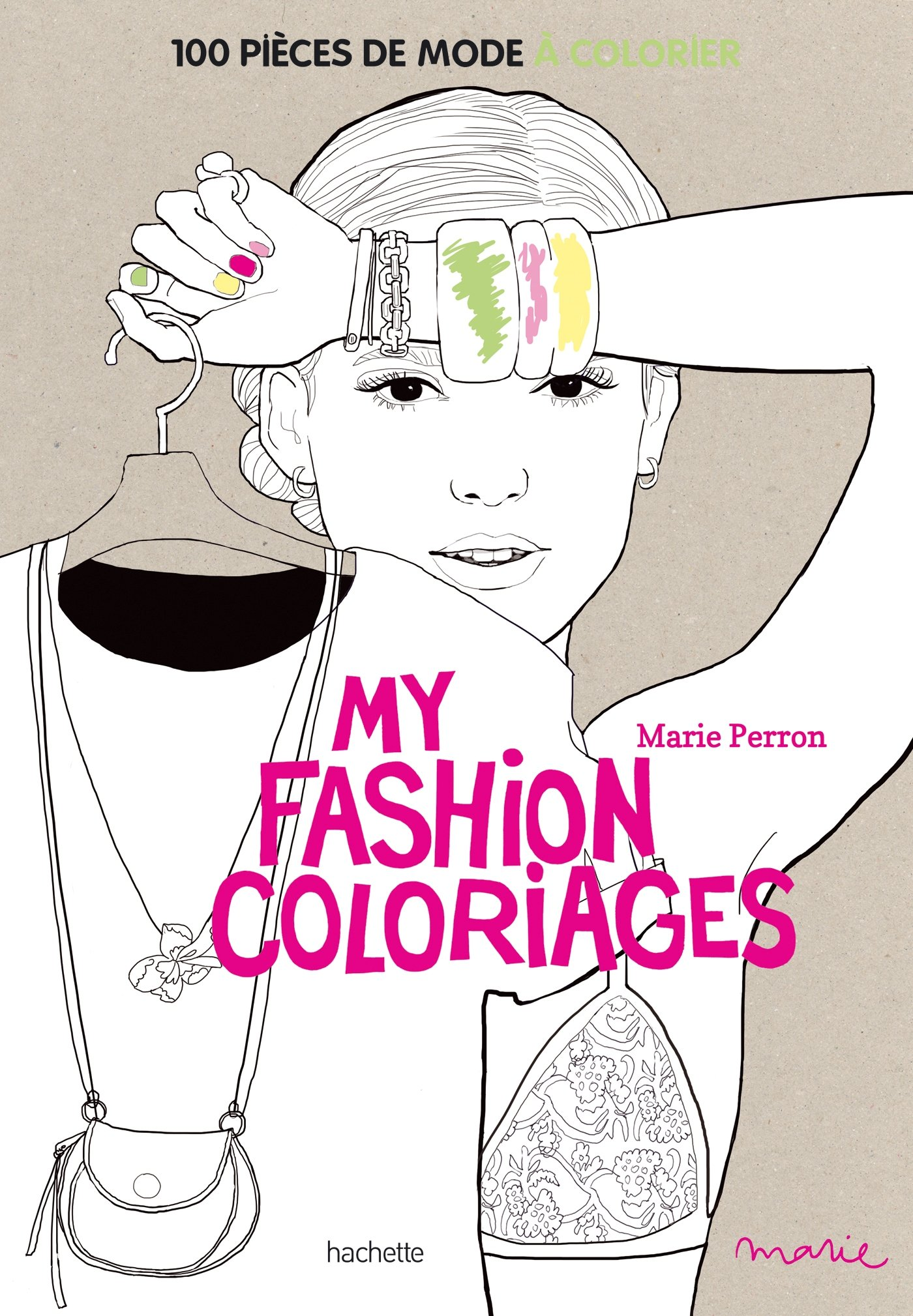 Coloriage Mode Garcon.Amazon Fr My Fashion Coloriages 100 Pieces De Mode A Colorier