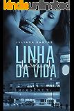 Linha da Vida (Portuguese Edition)