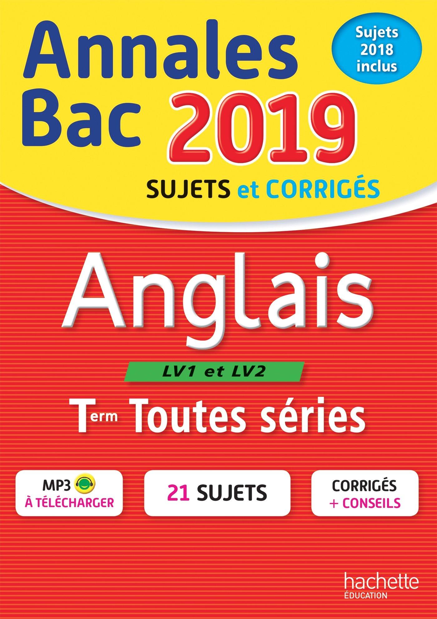 Annales Bac 2019 Anglais Tles Toutes Séries Annales du Bac: Amazon.es: Edith Michèle Lallement, Laetitia Legrand, Joëlle Bicz Grassionot: Libros en idiomas ...