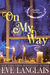 On My Way: A Paranormal Women's Fiction Novel (Midlife Mulligan Book 2) Kindle Edition