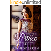 Forgetting the Prince: Clean Contemporary Royal Romance (Royal Secrets Book 5)