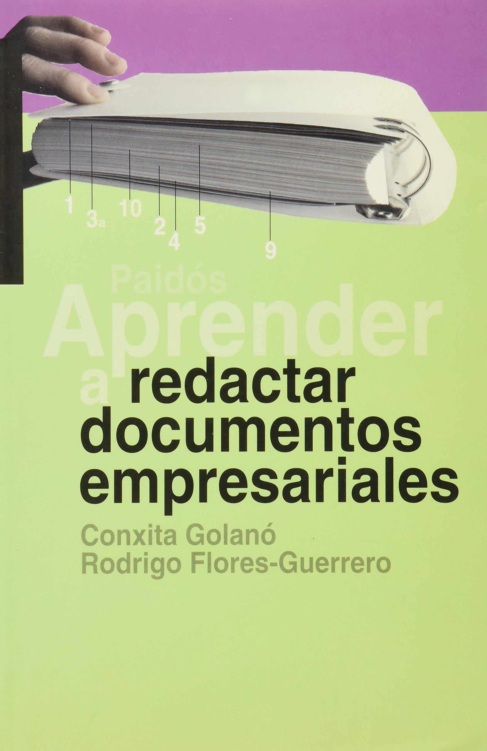 Aprender A Redactar Documentos Empresariales Learn To Write Business Documents Spanish Edition Golano Conxita Flore G R 9788449312090 Books