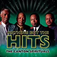 Nothing But The Hits: The Canton Spirituals
