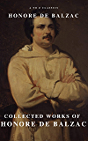 Collected Works of Honore de Balzac with the Complete Human Comedy (English Edition)