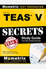 Secrets of the TEAS® V Exam Study Guide: TEAS® Test Review for the Test of Essential Academic Skills Kindle Edition