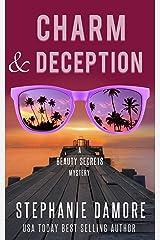 Charm & Deception: Beauty Secrets Mystery Book 6 Kindle Edition