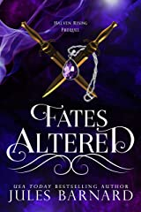 Fates Altered: A Halven Rising Prequel (English Edition) eBook Kindle