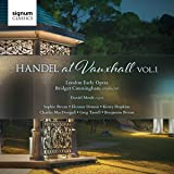 Handel at Vauxhall Volume 1
