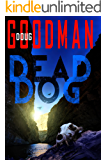 Dead Dog (Zombie Dog Series Book 2)