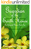 Guardian of the Earth House (The Elemental Phases Book 2)